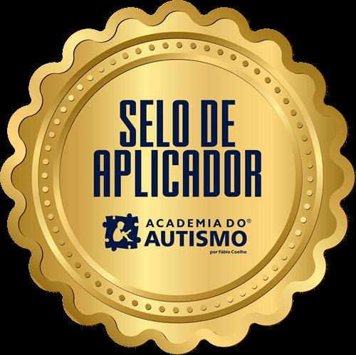 Selo de Aplicador Indicado pela Academia do Autismo